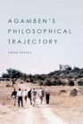 Agamben's Philosophical Trajectory Cover Image