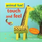 Animal Fun! Touch and Feel: Stroke the animals! Cover Image