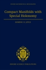 Compact Manifolds with Special Holonomy (Oxford Mathematical Monographs) Cover Image