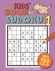 The Kids' Book of Sudoku 1 (Buster Puzzle Books) Cover Image