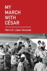 My March With César Cover Image