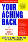 Your Aching Back: A Doctor's Guide to Relief Cover Image