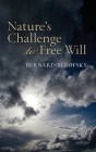 Nature's Challenge to Free Will Cover Image