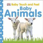 Baby Touch and Feel: Baby Animals Cover Image