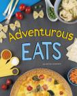 Adventurous Eats (Easy Eats) Cover Image