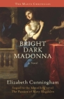 Bright Dark Madonna (Maeve Chronicles) Cover Image