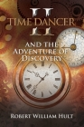 Time Dancer II: And The Adventure Of Discovery Cover Image