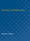 The Story of Willow Run Cover Image