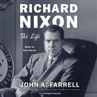Richard Nixon: The Life Cover Image