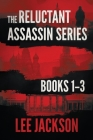 The Reluctant Assassin Series Books 1-3 Cover Image