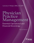 Physician Practice Management: Essential Operational and Financial Knowledge Cover Image