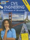Civil Engineering and the Science of Structures (Engineering in Action) Cover Image