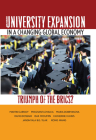 University Expansion in a Changing Global Economy: Triumph of the BRICs? Cover Image