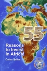 55 Reasons to Invest in Africa - Celso Salles Cover Image