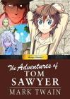 Manga Classics Adventures of Tom Sawyer Cover Image