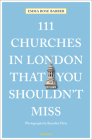 111 Churches in London That You Shouldn't Miss Cover Image
