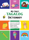My First Tagalog (Filipino) Dictionary Cover Image