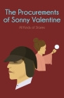 The Procurements of Sonny Valentine: All Kinds of Stories Cover Image