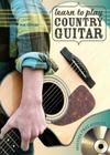 Learn to Play Country Guitar (Music Bibles) Cover Image