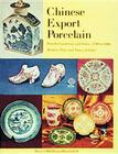 Chinese Export Porcelain, Standard Patterns and Forms, 1780-1880 Cover Image