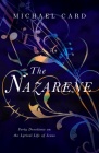 The Nazarene: Forty Devotions on the Lyrical Life of Jesus Cover Image