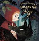 La verdadera historia de la Caperucita Roja / The True Story of Little Red Riding Hood Cover Image