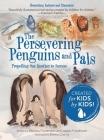 The Persevering Penguins and Pals: Propelling One Another to Success Cover Image