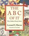 The ABC of It: Why Children's Books Matter Cover Image