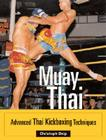 Muay Thai: Advanced Thai Kickboxing Techniques Cover Image