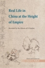 Real Life in China at the Height of Empire: Revealed by the Ghosts of Ji Xiaolan Cover Image