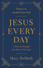 Jesus Every Day: A Journey Through the Bible in One Year Cover Image