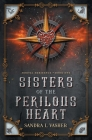 Sisters of the Perilous Heart Cover Image