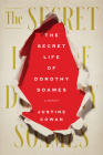 The Secret Life of Dorothy Soames: A Memoir Cover Image