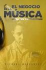 El Negocio de la Música: Secretos y estrategias Cover Image
