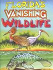 Florida's Vanishing Wildlife Cover Image