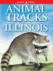 Animal Tracks of Illinois (Animal Tracks Guides) Cover Image