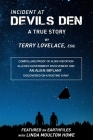 Incident at Devils Den, a True Story by Terry Lovelace, Esq. Cover Image