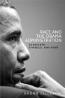 Race and the Obama Administration: Substance, symbols, and hope Cover Image