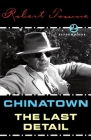 Chinatown and the Last Detail: Two Screenplays Cover Image