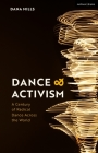 Dance and Activism: A Century of Radical Dance Across the World Cover Image
