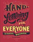 Hand-Lettering for Everyone: A Creative Workbook Cover Image