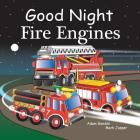 Good Night Fire Engines (Good Night Our World) Cover Image