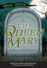 The Ghostly Tales of the Queen Mary Cover Image