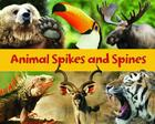 Animal Spikes & Spines Cover Image