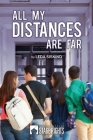 All My Distances Are Far Cover Image