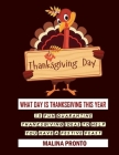 Thanksgiving Day: What Day Is Thanksgiving This Year: 15 Fun Quarantine Thanksgiving Ideas To Help You Have A Festive Feast Cover Image