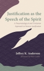 Justification as the Speech of the Spirit Cover Image