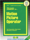 Motion Picture Operator: Passbooks Study Guide (Career Examination Series) Cover Image