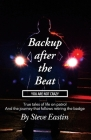Backup after the Beat: You Are Not Crazy Cover Image