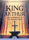 King Arthur and His Knights of the Round Table (Puffin Classics) Cover Image